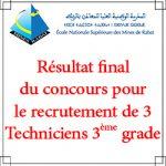 Résultat final du concours pour le recrutement de 3 techniciens 3ème grade